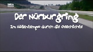 Der Nürburgring - Im Höllentempo durch die Geschichte