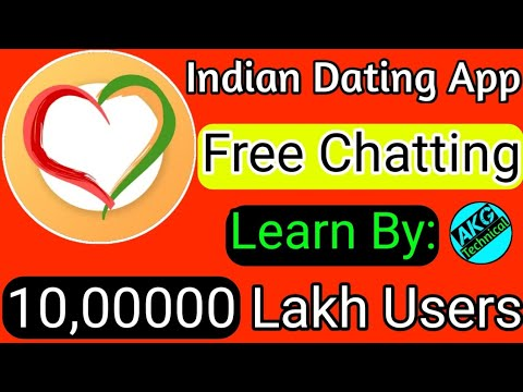 Indian Dating App // How To Use Indian Dating App // Chat & Make A New Friend // Akg Technical