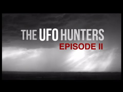 Download The UFO Hunters: Episode 2 (TRAILER)
