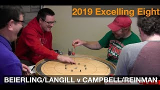 2019 Excelling Eight Crokinole - Doubles - Beierling/Langill v Reinman/Campbell