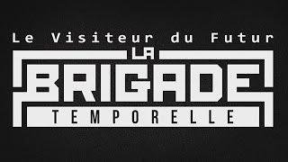 bande-annonce Le Visiteur du Futur : La Brigade Temporelle - T.1
