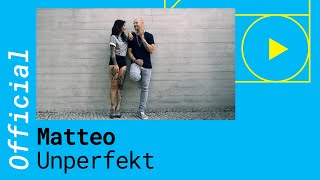 Repeat youtube video Mateo - Unperfekt (Official Music Video)