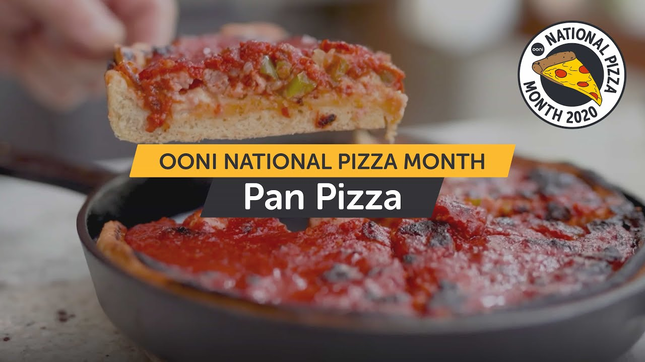 Pan Pizza - From History to How To | National Pizza Month