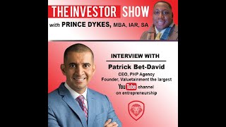 Veteran to Entrepreneur Patrick Bet David of Valuetainment Interview with Prince Dykes