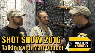 Talking with Matt Dubber Air Arms Hunting SA - SHOT SHOW 2016