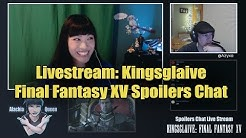 Kingsglaive Final Fantasy XV | Live Stream Reaction/Spoiler Chat