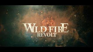 Wild Fire - Revolt (Official Lyric Video)