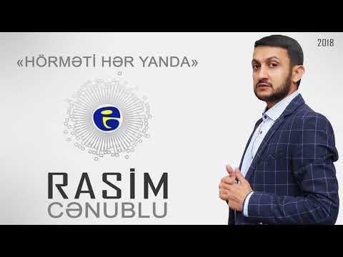 Rasim Cenublu - Hormeti her yanda | 2018