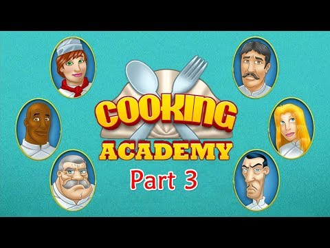 cooking-academy---gameplay-part-3-(appetizer)-3-of-3