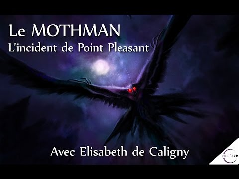 « Le Mothman/l'Homme-Papillon - L'incident de Point Pleasant » avec Elisabeth de Caligny - NURÉA TV