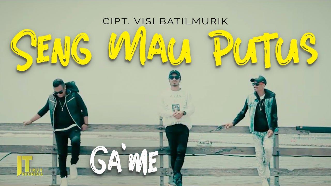 GA'ME - SENG MAU PUTUS [Official Music Video] Lagu Ambon Terbaru 2020