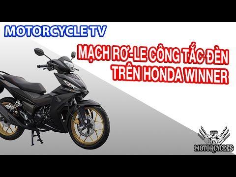 Video 90: Dạy Sửa Xe Sơ Đồ Mạch Rơ Le Công Tắc Đèn Honda Winner | Motorcycles TV