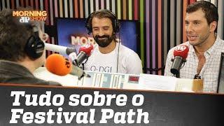 Por que você precisa ir ao Festival Path