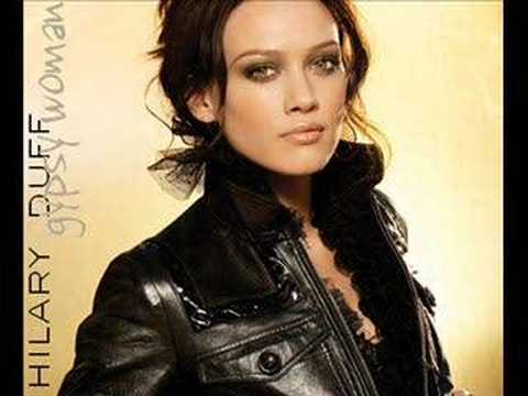 Hilary Duff hilary duff gypsy woman lyrics hilary duff ...