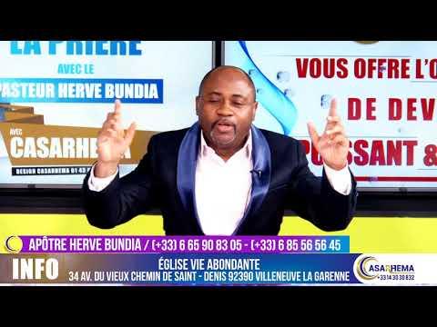La prière du soir - Apotre Hervé Bundia - Casarhema