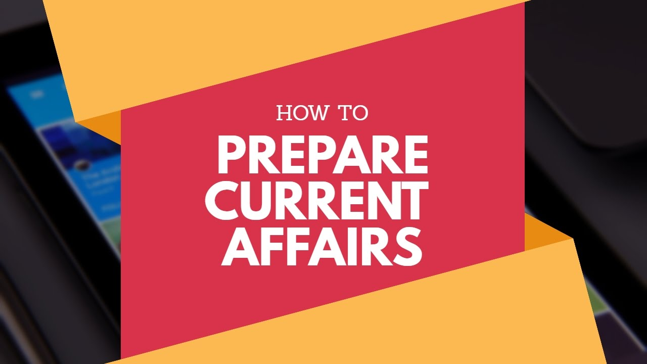 How To Prepare Current Affairs Paper For CSS/PMS