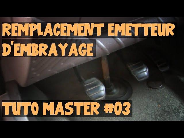 Tuto Master #03 Remplacement emetteur dembrayage