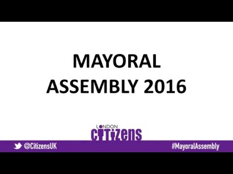 Citizens UK London Mayoral Assembly