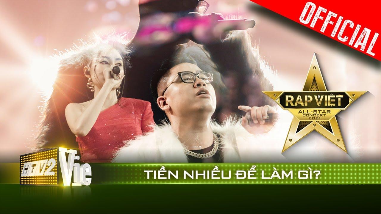 Live concert: Tiền Nhiều Để Làm Gì? - GDucky, Lưu Hiền Trinh   Rap Việt All-Star 2021