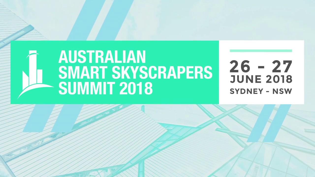 Australian Smart Skyscrapers Summit 2019   June 25-26
