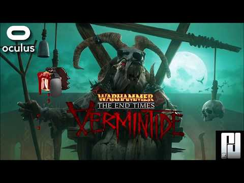 WARHAMMER - THE END TIMES VERMINTIDE VR - KILLING GIANT RATS! (With Commentary) | Oculus | GTX 1060