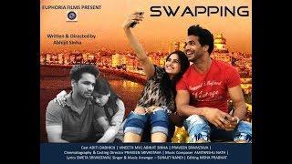 Swapping   Short Film   Euphoria Films