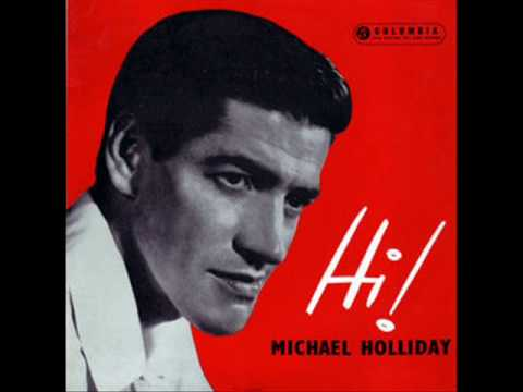Michael Holliday - The Story Of My Life ( 1958 )