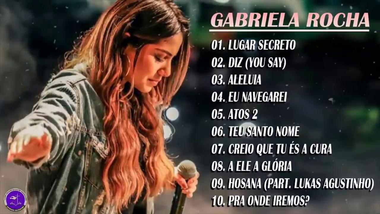 GABRIELA ROCHA AS 10 MELHORES E MAIS TOCADAS 2021