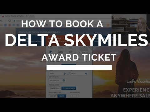 How to Book a Delta Skymiles Award Ticket