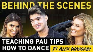 I Taught Pau Tips How to DANCE! (Ft Alex Wassabi)