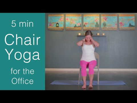 Chair Yoga: 5 Min Yoga Exercises At Your Desk