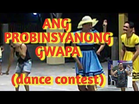 ang probinsyana gwapa..(dance presentation og brgy sta.cruz koronadal city)