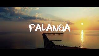 PALANGA | CINEMATIC TRAVEL VIDEO