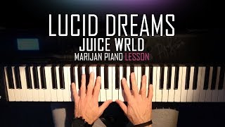 How To Play: Juice WRLD - Lucid Dreams | Piano Tutorial Lesson + Sheets