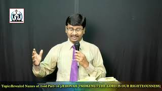 Revealed Names of God Part 18 (JEHOVAH TSIDKENU= The Lord is our Righteousness) by Rev John Paton