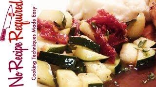 Zucchini And Sun Dried Tomato - Noreciperequired.com