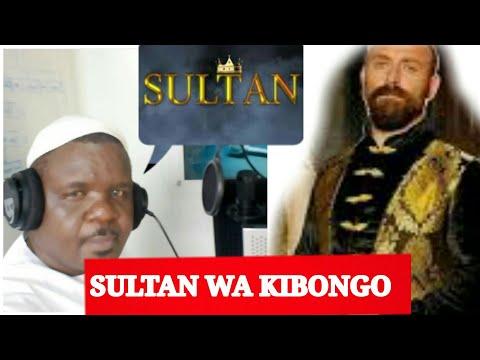 download SULTAN KWA KISWAHILI :HUYU NDIYE SULTAN SULEIMAN WA KIBONGO..