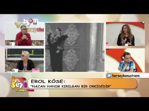 HER ŞEYİ KONUŞALIM NAZAN ŞORAY