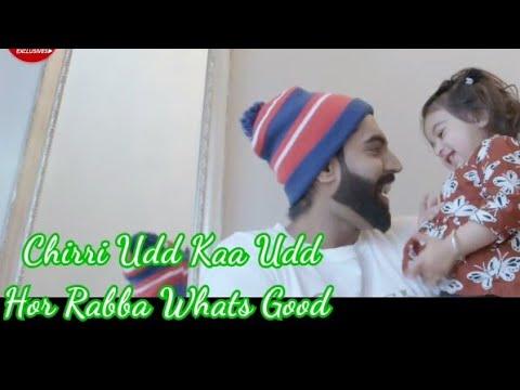 Chirri Udd Kaa Udd - Parmish Verma • WhatsApp Status