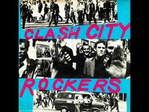 The Clash - Clash City Rockers [Single]