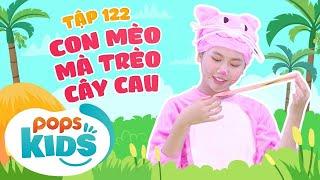Mầm Chồi Lá Tập 122 - Con Mèo Mà Trèo Cây Cau | Nhạc thiếu nhi hay cho bé | Vietnamese Kids Song