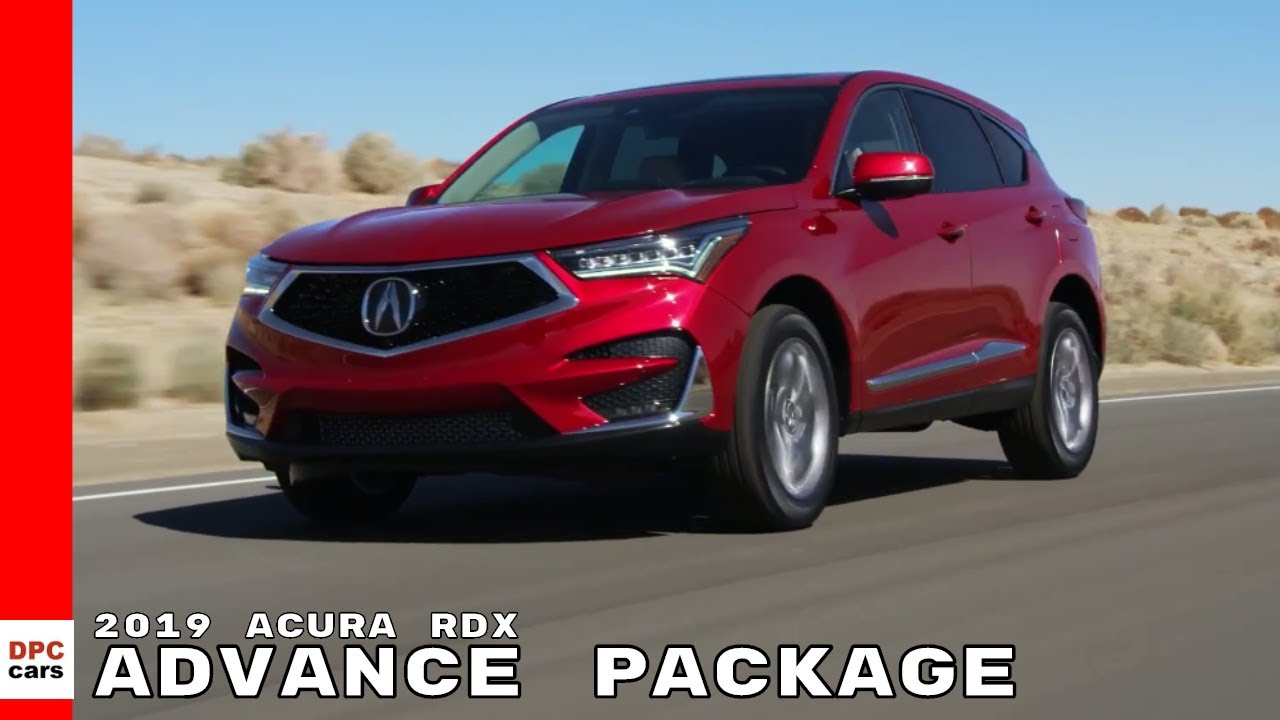2019 Acura Rdx Advance Package Youtube
