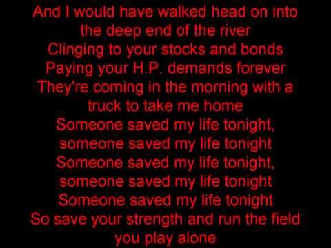 Elton John- Someone Saved my life tonight (lyrics)