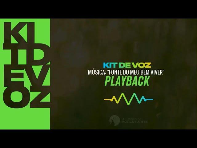 FONTE DO MEU BEM VIVER | PLAYBACK