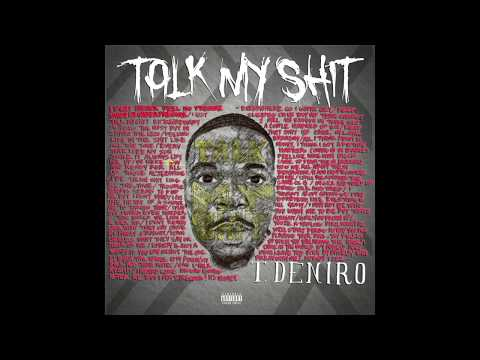 T.Deniro - Fuk Em! (Talk My Shit)