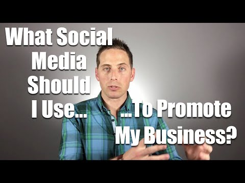 What Social Media Should I Use To Promote My Business