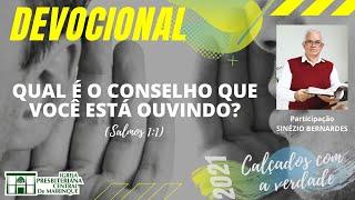 Devocional | QUAL É O CONSELHO QUE VOCÊ ESTÁ OUVINDO? | 22/07/2021