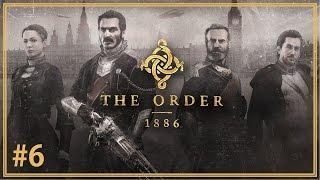 【教團:1886】中文遊戲劇情 第六章:黑暗時刻 - The Order: 1886│高畫質遊戲影片