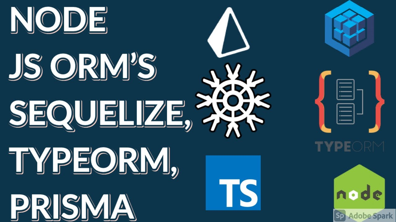 Quick Compare on Node JS ORMs, knex, TypeORM, Sequelize, Prisma #02
