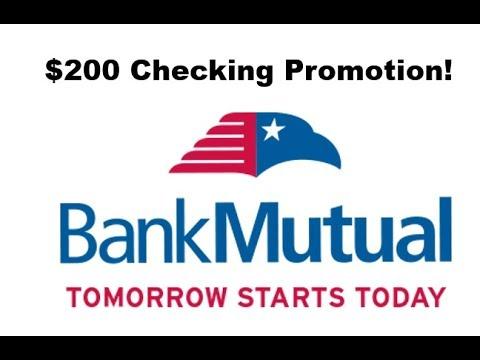 Bank Mutual Checking Promotion: $200 Bonus